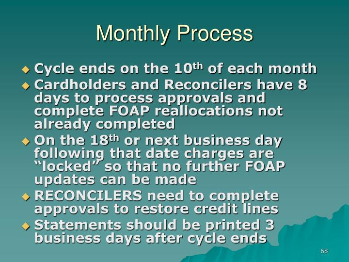 Monthly Process