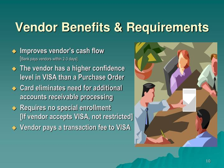 Vendor Benefits & Requirements