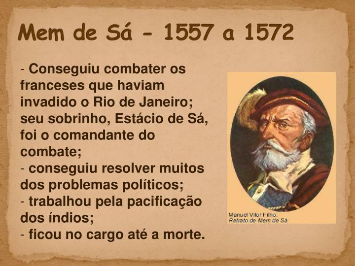 Mem de Sá - 1557 a 1572
