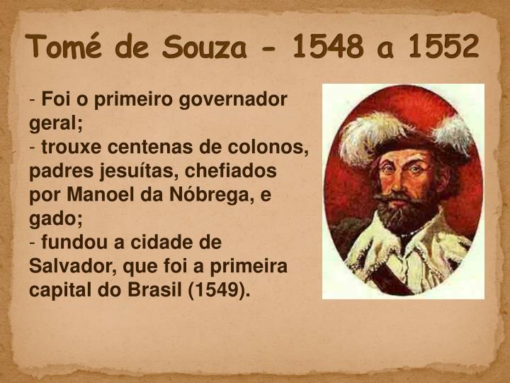 Tomé de Souza - 1548 a 1552