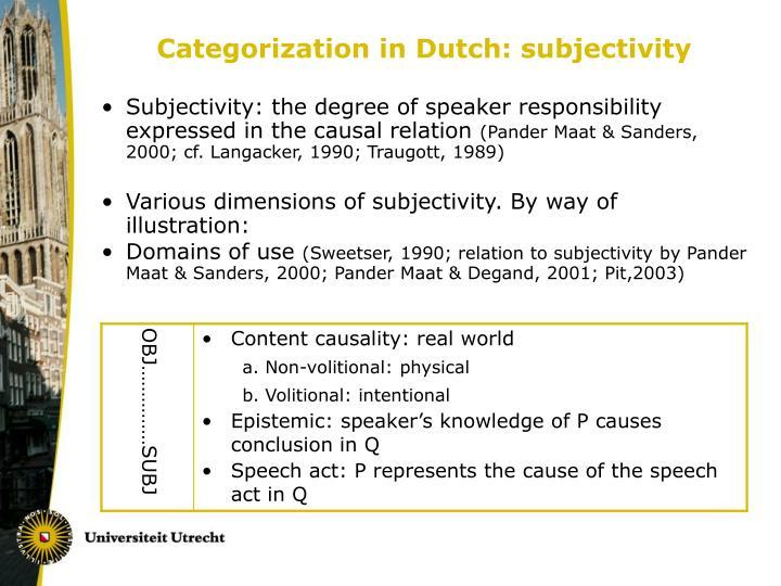 Categorization in Dutch: subjectivity