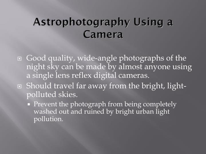 Astrophotography Using a Camera