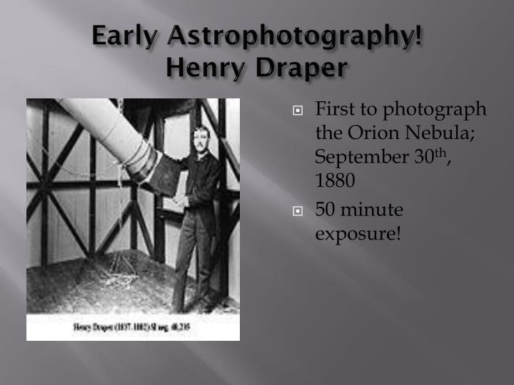 Early Astrophotography!
