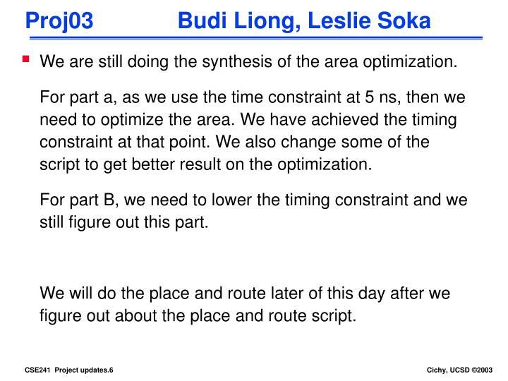 Proj03          Budi Liong, Leslie Soka