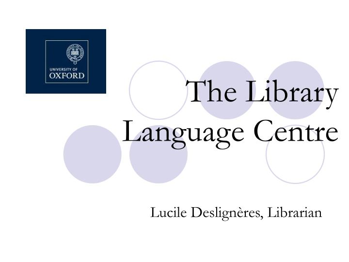 The library language centre