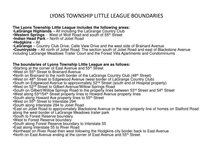 LYONS TOWNSHIP LITTLE LEAGUE BOUNDARIES