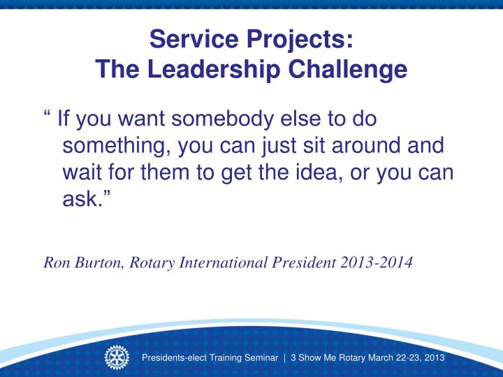 Service projects the leadership challenge