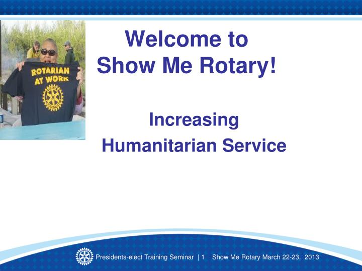 Welcome to show me rotary