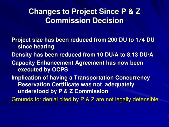 Changes to Project Since P & Z Commission Decision