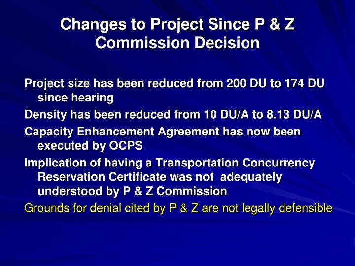 Changes to Project Since P & Z Commission Decision