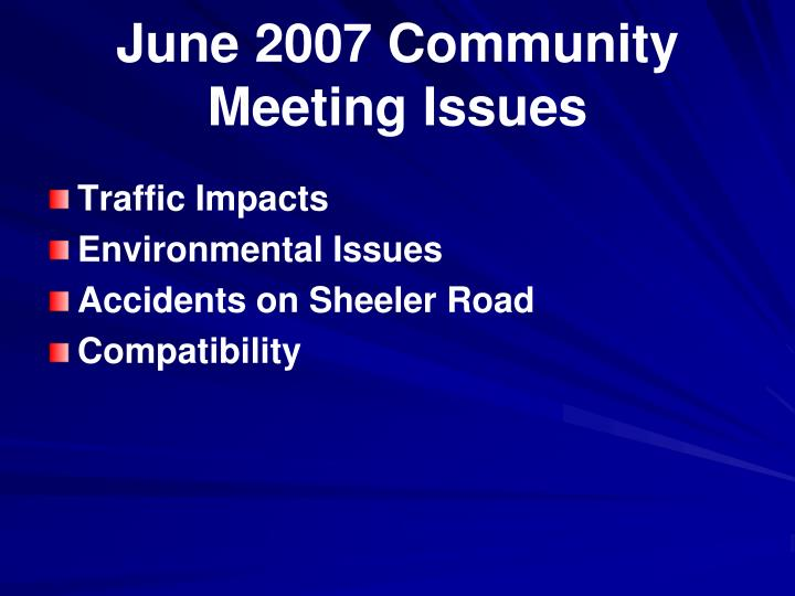 June 2007 Community Meeting Issues