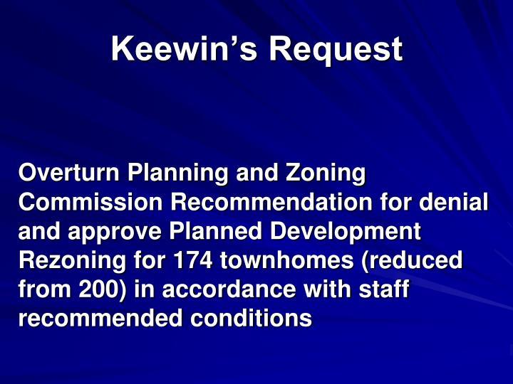 Keewin's Request