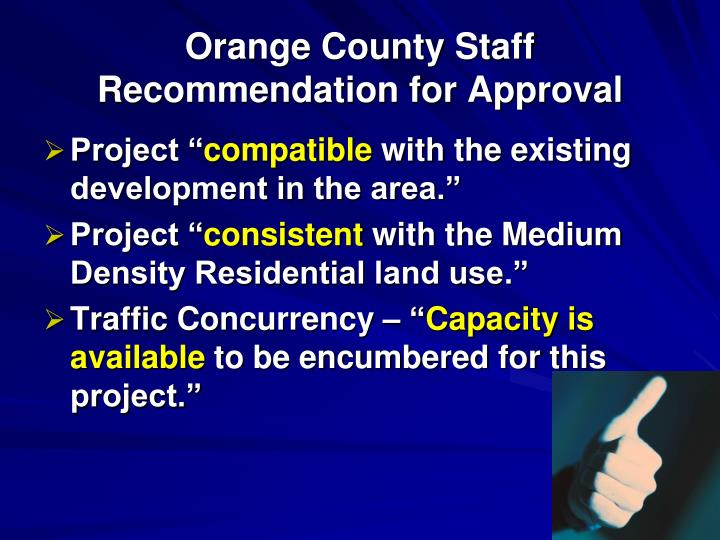 Orange County Staff Recommendation for Approval
