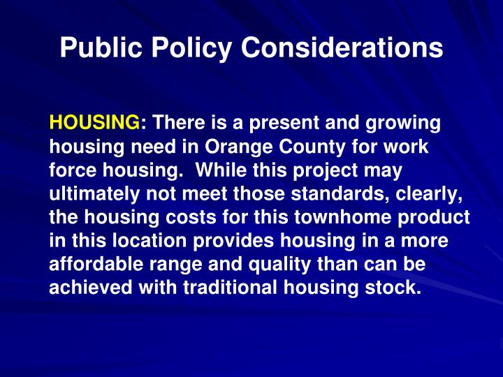 Public Policy Considerations