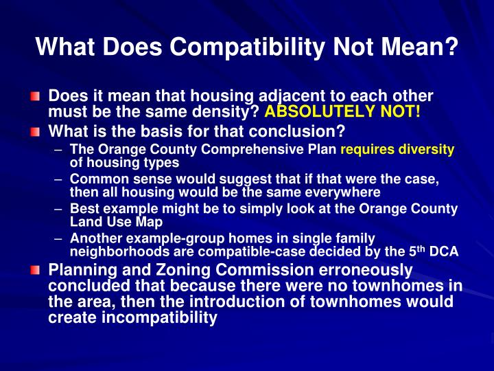 What Does Compatibility Not Mean?