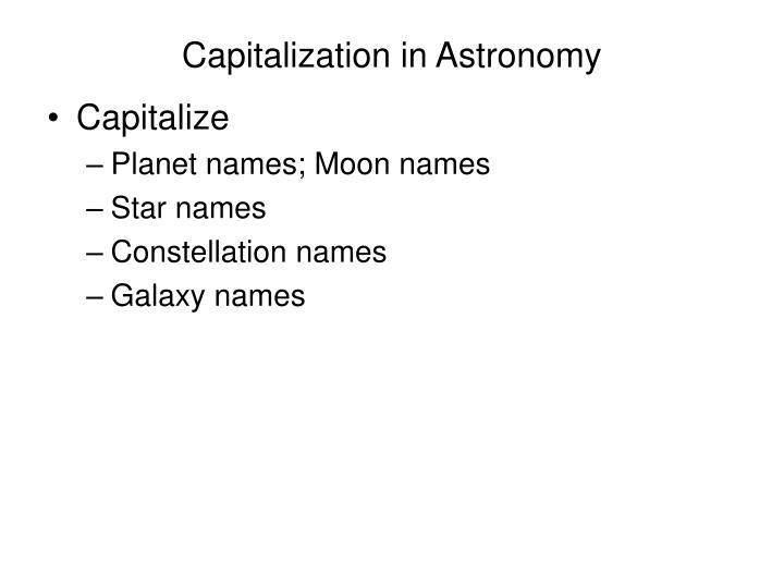 Capitalization in Astronomy