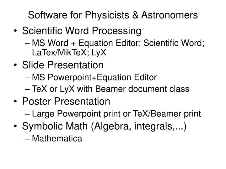Software for Physicists & Astronomers