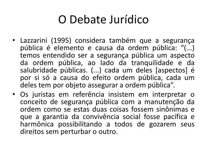 O Debate Jurdico