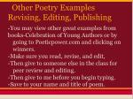 other poetry examples revising editing publishing