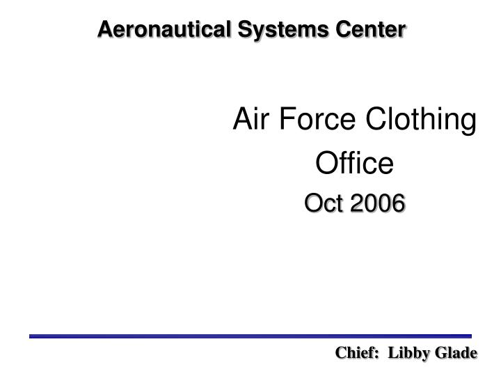 Air force clothing office oct 2006