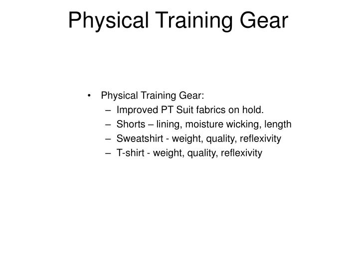 Physical Training Gear