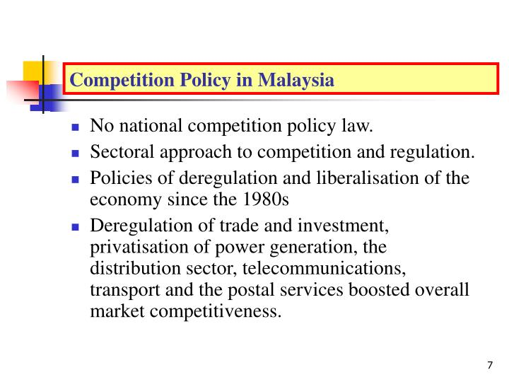 Competition Policy in Malaysia