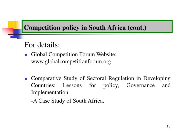 Competition policy in South Africa (cont.)