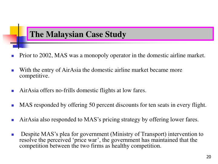 The Malaysian Case Study