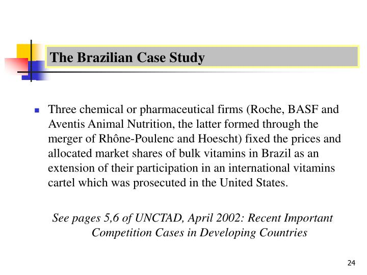 The Brazilian Case Study