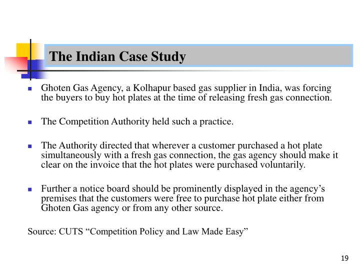 The Indian Case Study