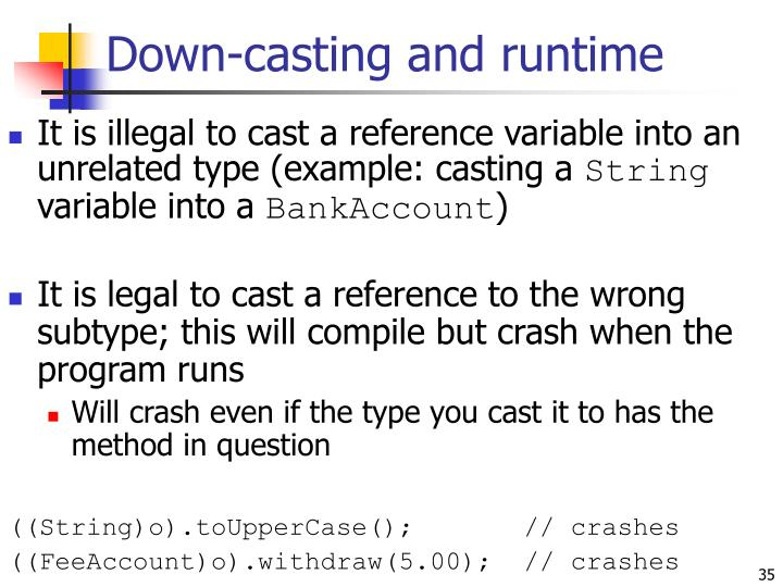 Down-casting and runtime