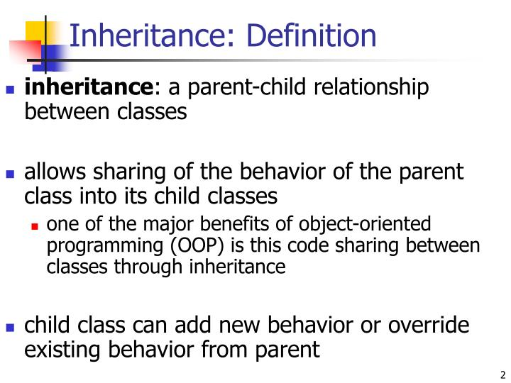 Inheritance: Definition