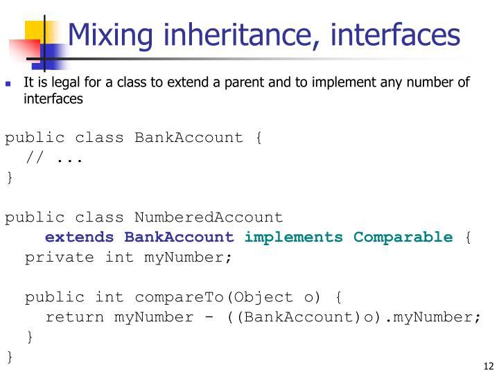 Mixing inheritance, interfaces