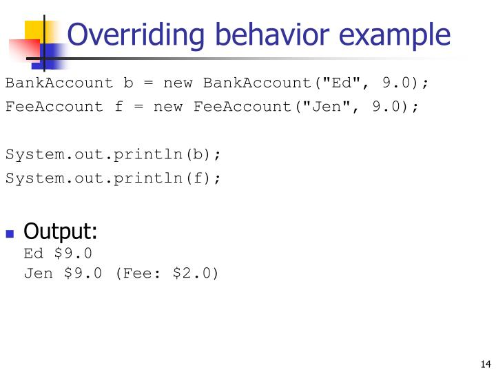 Overriding behavior example