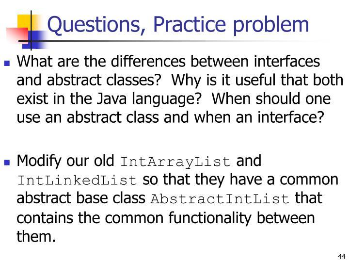 Questions, Practice problem