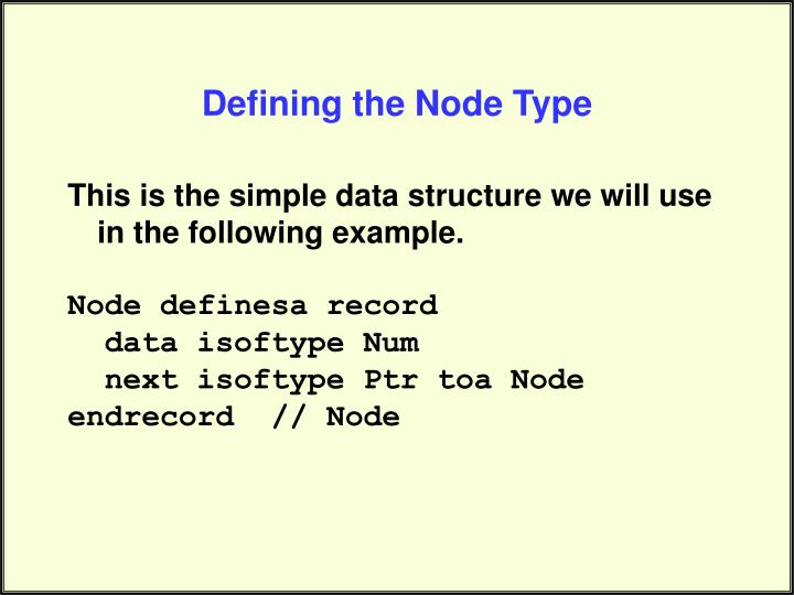 Defining the Node Type