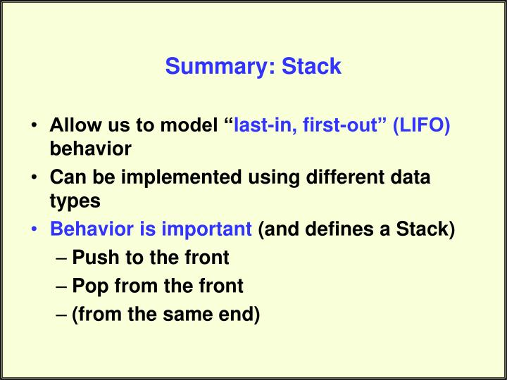 Summary: Stack