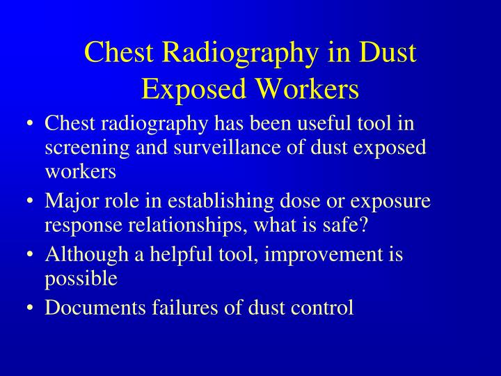 Chest Radiography in Dust Exposed Workers