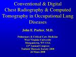 conventional digital chest radiography computed tomography in occupational lung diseases