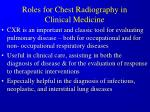 roles for chest radiography in clinical medicine