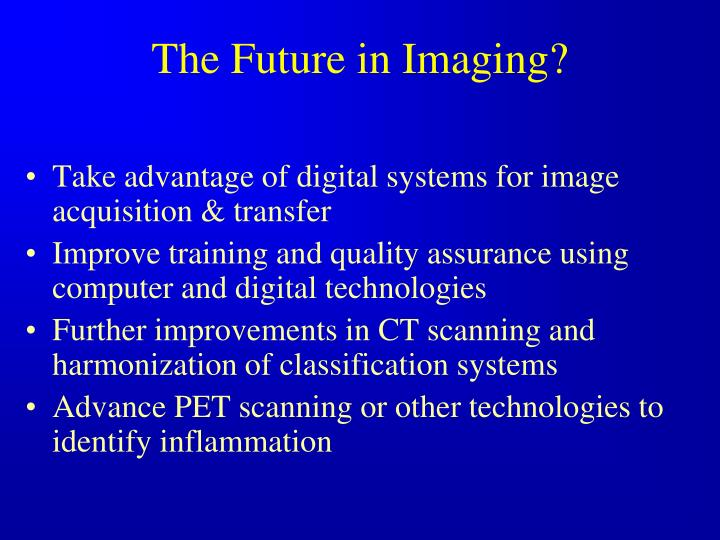 The Future in Imaging?