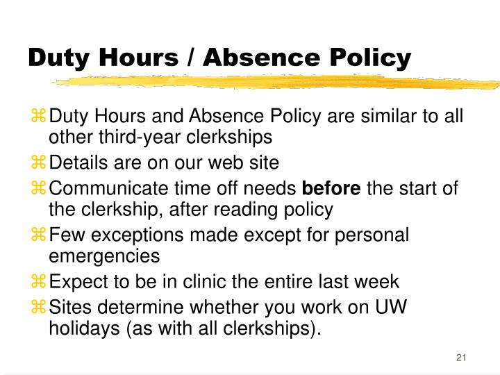 Duty Hours / Absence Policy