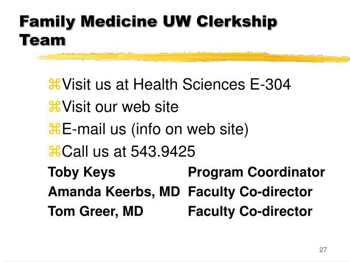 Family Medicine UW Clerkship Team