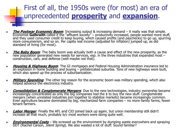 First of all, the 1950s were (for most) an era of unprecedented