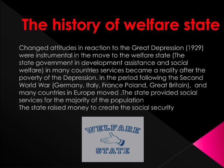 The history of welfare state
