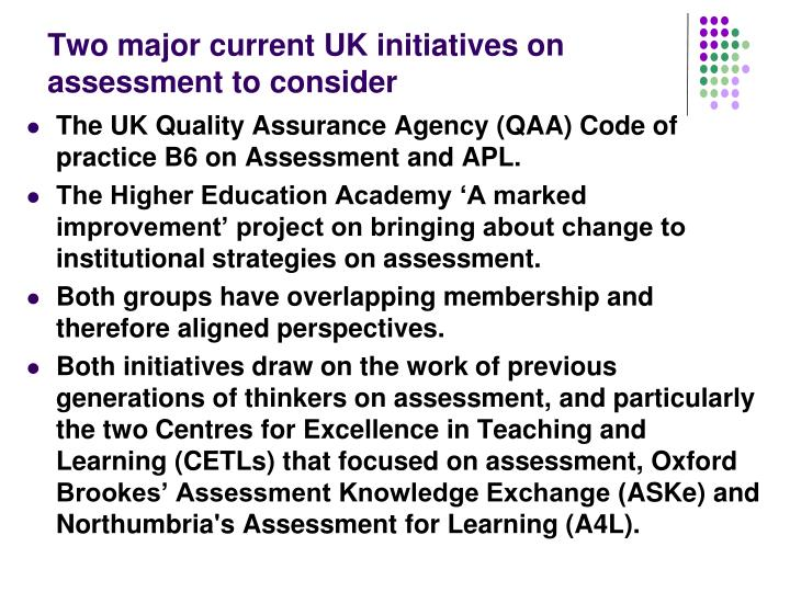 Two major current UK initiatives on assessment to consider