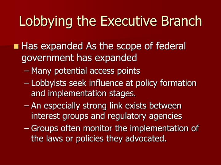 Lobbying the Executive Branch