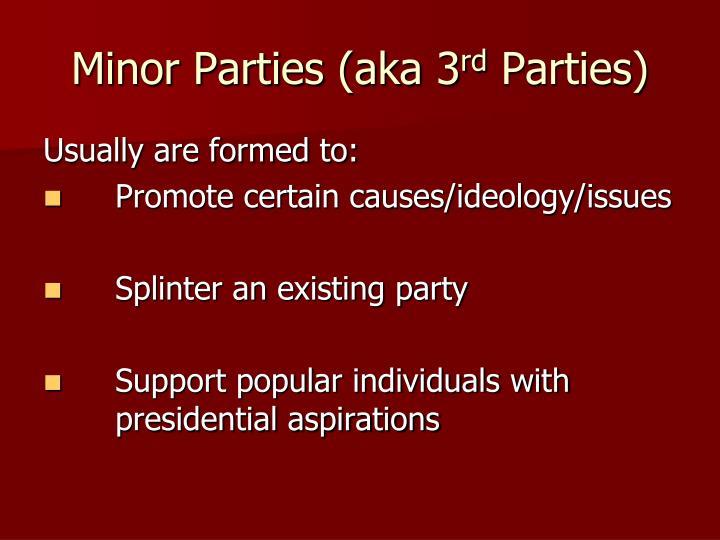 Minor Parties (aka 3