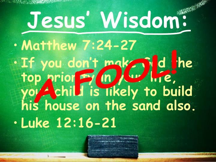 Jesus' Wisdom: