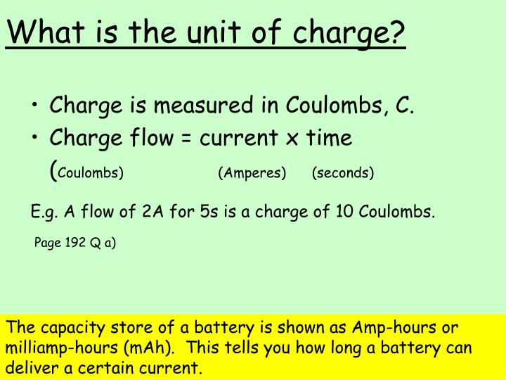 What is the unit of charge?